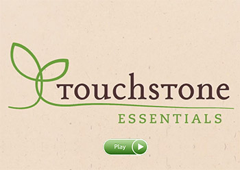 Touchstone Essentials Video